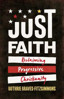 just faith reclaiming progressive christianity