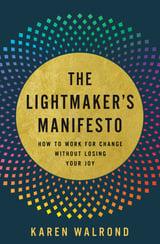 BL The Lightmakers Manifesto