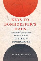 keys to bonhoeffers haus